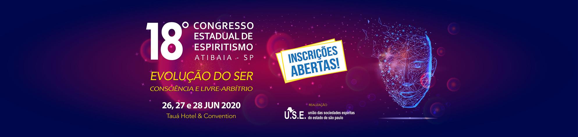 18º Congresso Estadual de Espiritismo - Atibaia - SP